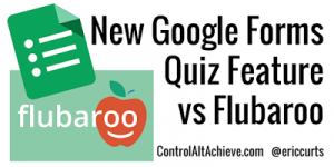 quiz-vs-flubaroo-postpic