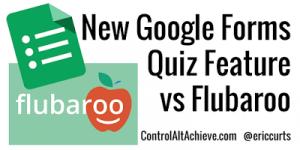 quiz-vs-flubaroo-postpic
